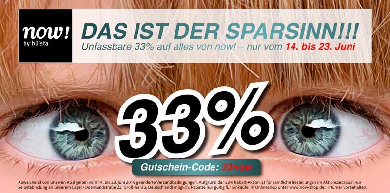 +++ JETZT SCHNELL SPARSINNIGE 33% AUF NOW! SICHERN! +++ NUR NOCH BIS 23.6.2019 +++